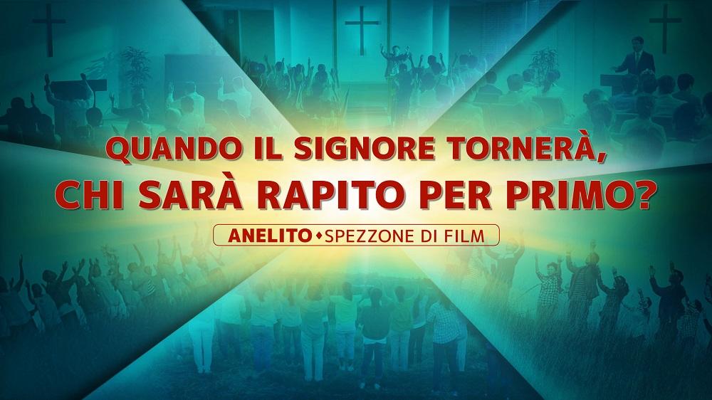"""Spezzone del film """"Anelito"""" - Quando il Signore tornerà, chi sarà rapito per primo?"""