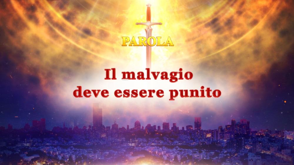 """La parola dello Spirito Santo - """"Il malvagio deve essere punito"""""""