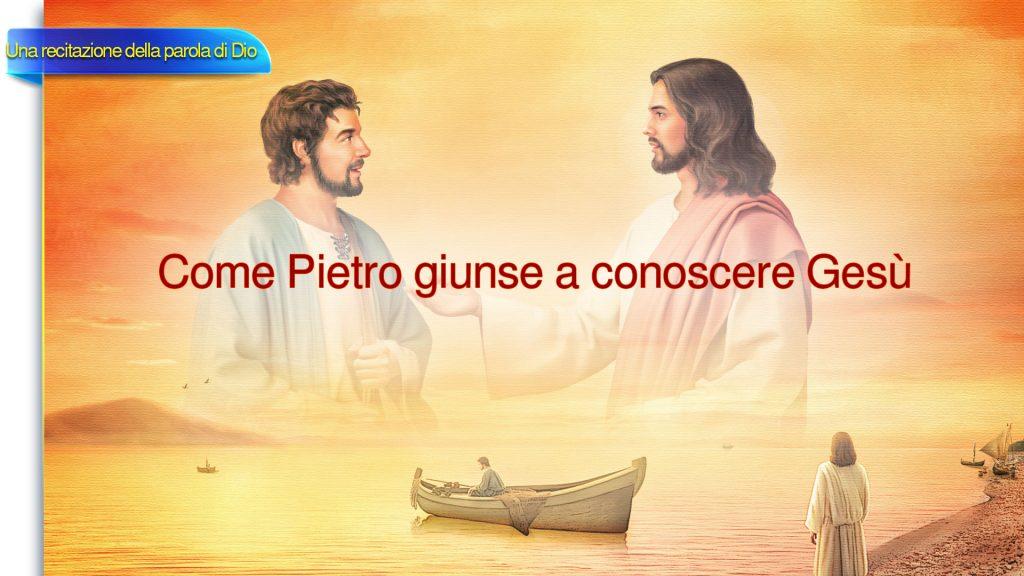 """Gesù Cristo è il Signore """"Come Pietro giunse a conoscere Gesù"""" - La parola di Dio"""