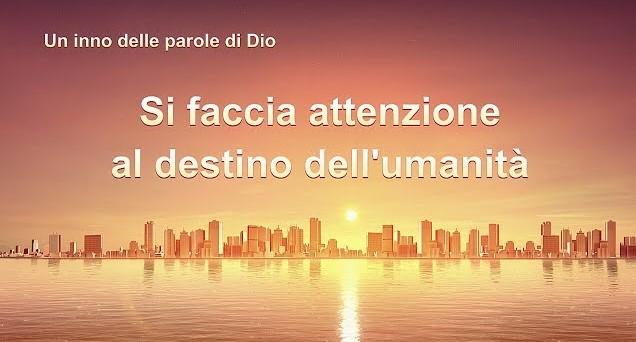 """Canto evangelico - Il consiglio di Dio per l'umanità """"Si faccia attenzione al destino dell'umanità"""""""