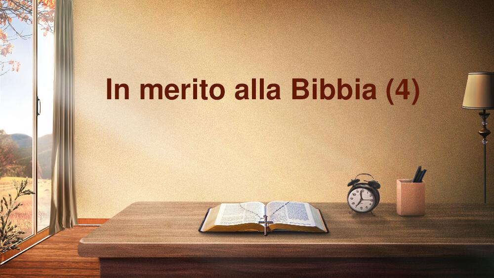 In merito alla Bibbia (4)